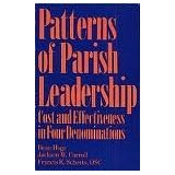 Patterns of Parish Leadership: Cost and Effectiveness in Four Denominations